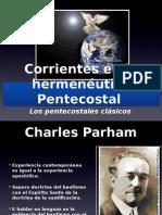 Corrientes en La Hermeneutica Pentecostal