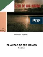 El Alzar de Mis Manos, Francisco Palazon