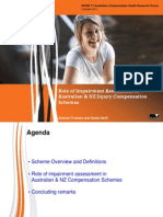 Role of Impairment Assessment in Australian & NZ Injury Compensation Schemes Andrew Fronsko ACHRF 2011