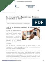 La prescripción adquisitiva de dominio por via notarial en Perú.docx