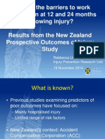 Results From the New Zealand Prospective Outcomes of Injury Study Rebbecca Lilley ACHRF 2014