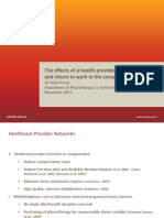 The Effects of a Health Provider Network on Costs and Return to Work in the Compensable Setting Tania Pizzari ACHRF 2014