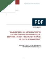 Diagnóstico de Los Métodos y Tiempos Utilizados en El Proceso de Recepción Despacho Atraque y Desatraque de Naves en Puerto de San Antonio