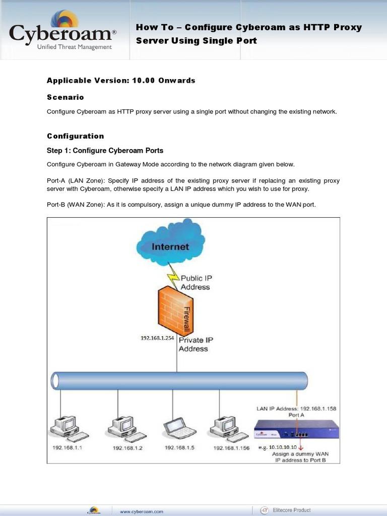Configure Cyberoam as HTTP Proxy Server Using Single Port | Adresse
