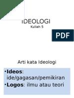 Kuliah 5 Ideologiff