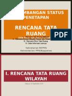 Perkembangan Status Penetapan Rencana Tata Ruang dan Data Informasi Lainnya