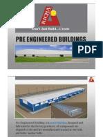 What is Pre Engineered Building(PEB)