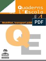 CCOO (2001) Mobilitat, Transport Públic i Treball Q.E.4