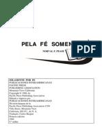 Norval f. Pease - Pela Fé Somen