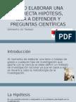 CÓMO ELABORAR UNA CORRECTA HIPÓTESIS, IDEA A.pptx