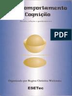 23 - Wielenska, R. C. (Org.). (2009). Sobre Comportamento e Cognição (Vol. 23) Desafios, Soluções e Questionamentos