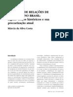 O Sistema de Relações de Trabalho No Brasil - Alguns Traços Históricos e Sua Precarização Atual