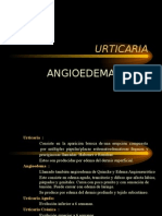Urticaria & Angioedema