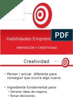 Habilidades Emprendedoras INNOVACIÓN Y CREATIVIDAD
