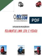 CATALOGO ROLAMENTOS LINHA LEVE  E PESADO REVCOM FINAL-PARA IMPRESSÃO.pdf
