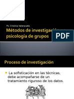 Clase 6, Métodos de Investigación en Psicología de Grupos