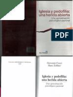 Iglesia y Pedofilia Una Herida Abierta. Govanni Cicci y Hans Zollner. Santander 2011 Ed. SalTerrae