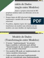 5 - Transformação Entre Modelos