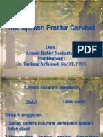 Manajemen Fraktur Cervical