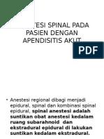 Anestesi Spinal Pada Pasien Dengan Apendisitis Akut