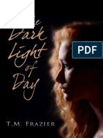 Frazier, T. M.-dark Light of Day, The