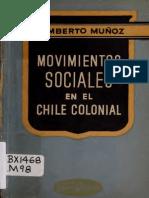 Movimientos Sociales en El Chile Colonial. (1945)