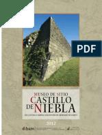 Museo de Sitio. Castillo de Niebla de La Pura y Limpia Concepción de Monfort de Lemus. (2012)