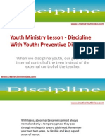 Youth Ministry Lesson - Discipline With Youth - Preventive Discipline