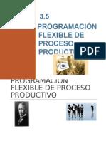 Flexibilidad en la Programacion de procesos productivos