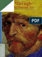 Van Gogh - The Passionate Eye (Art eBook)