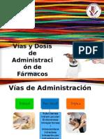 Vías y Dosis de Administración de Fármacos