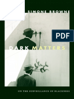 Dark Matters by Simone Browne
