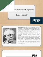 Desenvolvimento Cognitivo – Jean Piaget Slide