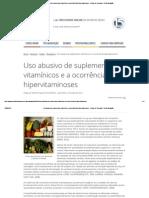 Uso Abusivo de Suplementos Vitamínicos e a Ocorrência de Hipervitaminoses - Artigos de Farmácia - Portal Educação