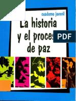 La Historia y El Proceso de Paz