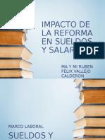 Impacto Reforma Sueldos Salarios 2014
