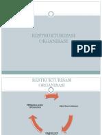 Restrukturisasi Organisasi