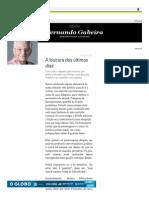 A Loucura Dos Últimos Dias - Jornal O Globo