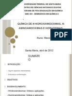 Química de N-hidroxiamidoximas, N-aminoamidoximas e Hidrazidinas
