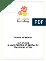 HLTHIR405B Show Leadership Workbook V2