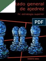Tratado General de Ajedrez. Tomo IV - Roberto Grau