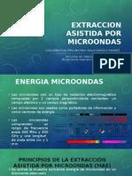 EXTRACCION ASISTIDA POR MICROONDAS.pptx