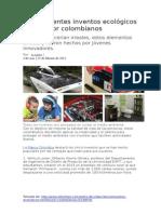 Sorprendentes Inventos Ecológicos Hechos Por Colombianos