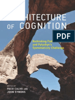 The architecture of Cognition rethinking fodor and Pylyshyn 2014