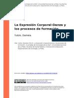 Yutzis, Daniela (2010). La Expresion Corporal-Danza y Los Procesos de Formacion