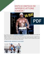 Allenamento e Dieta Di 50 Cent