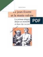 Le jean-foutre et la marie-salope, Supplément 2016