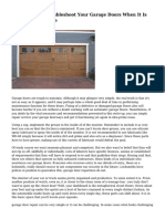 Learn How To Troubleshoot Your Garage Doors When It Is Not Acting Suitable