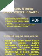 PAPAN SUIS UTAMA (main switch board).pptx