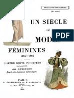 Un Siècle de Modes Féminines de 1794 a 1894 - 400 Illustrations en Couleurs - Fasquelle 1896